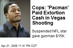 Cops: 'Pacman' Paid Extortion Cash in Vegas Shooting