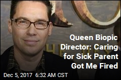 Queen Biopic Director: Caring for Sick Parent Got Me Fired