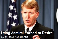 Lying Admiral Forced to Retire
