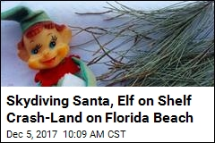 Skydiving Santa, Elf on Shelf Crash-Land on Florida Beach