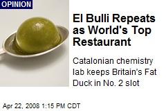El Bulli Repeats as World's Top Restaurant