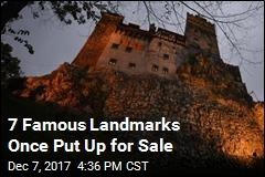 7 Famous Landmarks Once Put Up for Sale