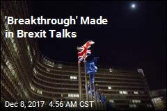 'Breakthrough' Made in Brexit Talks
