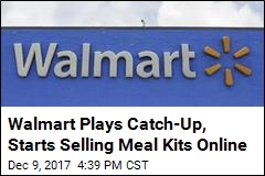 Walmart Plays Catch-Up, Starts Selling Meal Kits Online