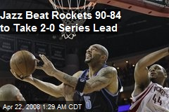 Jazz Beat Rockets 90-84 to Take 2-0 Series Lead
