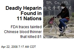 Deadly Heparin Found in 11 Nations