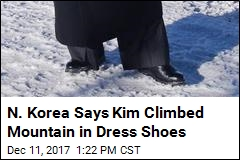 N. Korea Says Kim Climbed Mountain in Dress Shoes