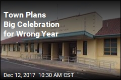 Town Plans Big Celebration for Wrong Year