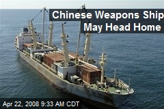 Chinese Weapons Ship May Head Home