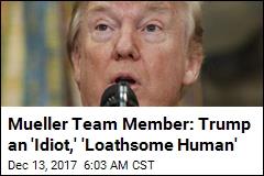 Mueller Team Member's Anti-Trump Texts Revealed