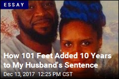How 101 Feet Added 10 Years to My Husband's Sentence