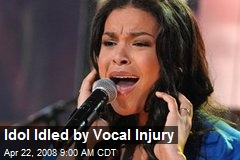 Idol Idled by Vocal Injury