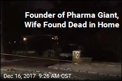 Pharma Billionaire, Wife Die in 'Suspicious Circumstances'