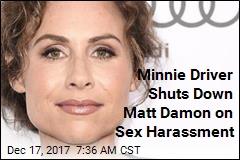 Minnie Driver Shuts Down Matt Damon on Sex Harassment