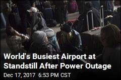 World's Busiest Airport at Standstill After Power Outage
