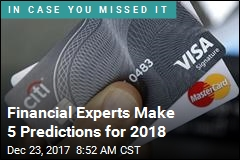 Financial Experts Make 5 Predictions for 2018