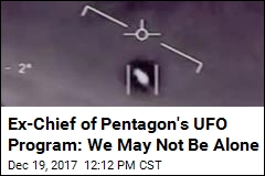 Ex-Chief of Pentagon's UFO Program: We May Not Be Alone