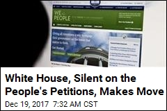 White House, Silent on the People's Petitions, Makes Move