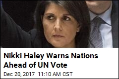 Ahead of UN Vote on Israel, US Warns It Is 'Taking Names'