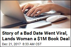 Story of a Bad Date Went Viral, Lands Woman a $1M Book Deal