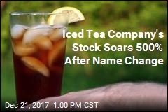 Iced Tea Company's Stock Soars 500% After Name Change