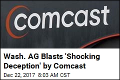 Wash. AG Blasts 'Shocking Deception' by Comcast