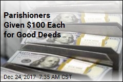 Parishioners Given $100 Each for Good Deeds