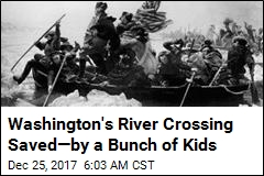 Washington's River Crossing Saved—by a Bunch of Kids