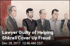 Shkreli Lawyer Guilty of Financial Fraud