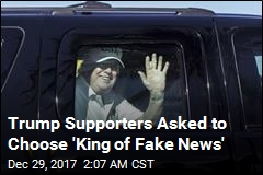 Trump Supporters Asked to Choose 'King of Fake News'