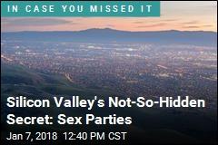 Silicon Valley's Not-So-Hidden Secret: Sex Parties