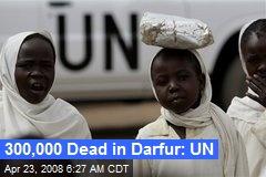 300,000 Dead in Darfur: UN