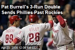 Pat Burrell's 3-Run Double Sends Phillies Past Rockies