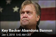 Key Backer Abandons Bannon