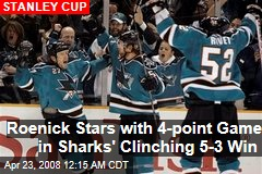 Roenick Stars with 4-point Game in Sharks' Clinching 5-3 Win