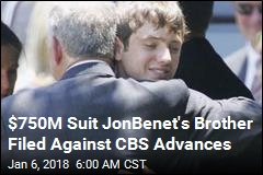 $750M Suit JonBenet's Brother Filed Against CBS Advances