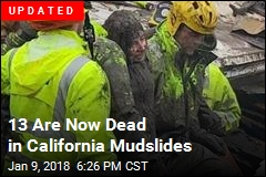 First the Wildfire, Then a Storm, Now Deadly Calif. Mudslides