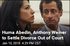 Huma Abedin, Anthony Weiner to Settle Divorce Out of Court