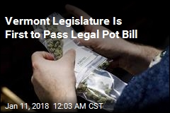 Vermont Lawmakers Pass Legal Pot Bill
