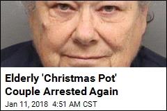 Elderly 'Christmas Pot' Couple Arrested Again