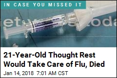 21-Year-Old Thought Rest Would Take Care of Flu, Died
