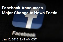 Facebook Announces Major Change to News Feeds