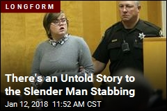 There's an Untold Story to the Slender Man Stabbing