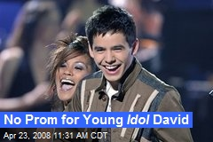 No Prom for Young Idol David