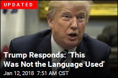 Trump Responds: 'This Was Not the Language Used'
