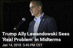 Lewandowski Says Dem Takeover a Real Possibility