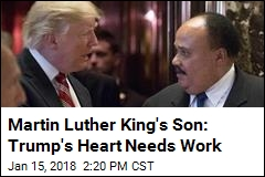 Martin Luther King's Son: Trump's Heart Needs Work