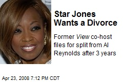 Star Jones Wants a Divorce