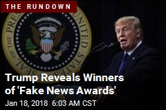 Trump Reveals Fake News Winners