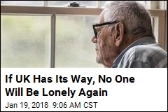 If UK Has Its Way, No One Will Be Lonely Again